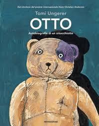 Otto. Autobiografia di un orsacchiotto - Tomi Ungerer - Libro - Mondadori -  Leggere le figure   IBS