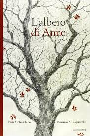 L'albero di Anne: Amazon.it: Cohen-Janca, Irène, Quarello, Maurizio A.,  Cesari, P.: Libri